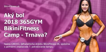 Aký bol 2018 365GYM BikiniFitness Camp Trnava?