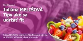 Juliána Melišová- Tipy ako sa udržať fit