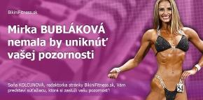 Mirka Bubláková -  nemala by uniknúť vašej pozornosti
