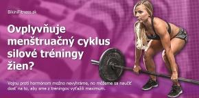 Ovplyvňuje menštruačný cyklus silové tréningy žien?