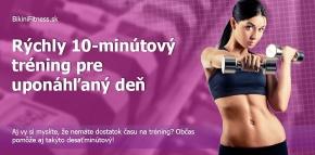 10-minútový tréning pre uponáhľaný deň