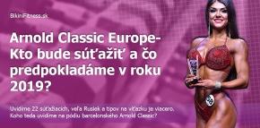 Arnold Classic Europe 2019  – kto bude súťažiť a čo predpokladáme?