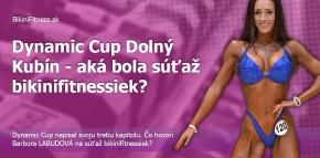 Dynamic Cup Dolný Kubín - aká bola súťaž bikinifitnessiek?