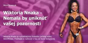 Wiktoria Nnaka - Nemala by uniknúť vašej pozornosti