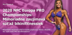 2020 NPC Europa PRO Championships: Mimoriadne zaujímavá súťaž bikinifitnessiek