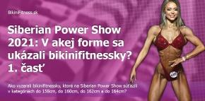 Siberian Power Show 2021: V akej forme sa ukázali bikinifitnessky? 1. časť
