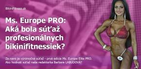 Ms. Europe PRO: Aká bola súťaž profesionálnych bikinifitnessiek?