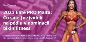2021 Elite PRO Malta: Čo sme (ne)videli na pódiu v nominácii bikinifitness