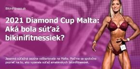 2021 Diamond Cup Malta: Aká bola súťaž bikinifitnessiek?