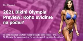 2021 Bikini Olympia Preview: Koho uvidíme na pódiu?