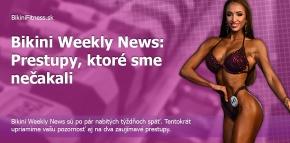 Bikini Weekly News: Prestupy, ktoré sme nečakali