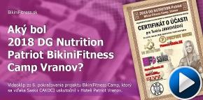 VIDEO - aký bol 2018 DG Nutrition Patriot BikiniFitness Camp?